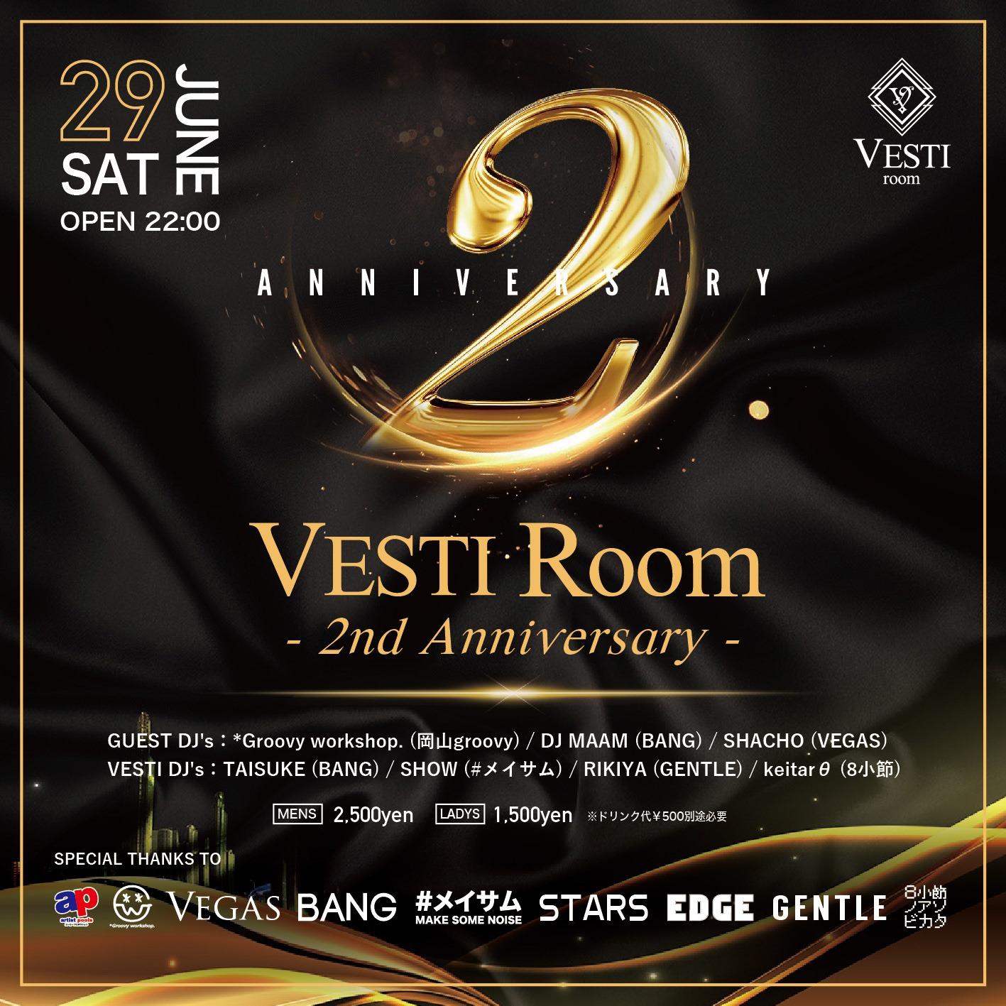 VESTI Room 2nd ANNIVERSARY