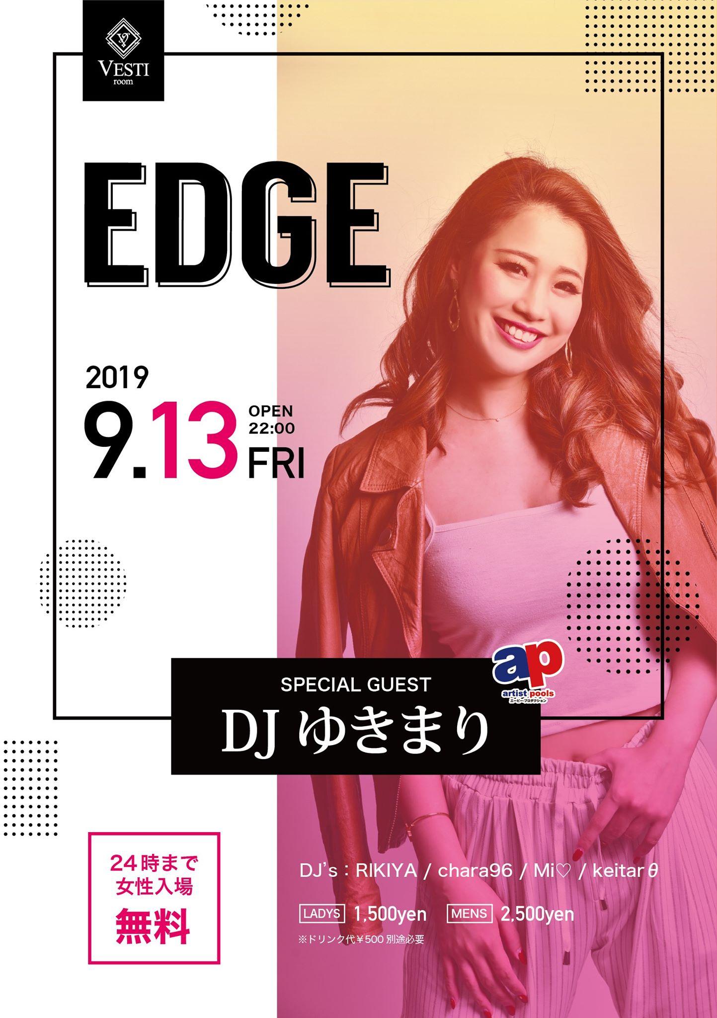 EDGE feat DJ ゆきまり