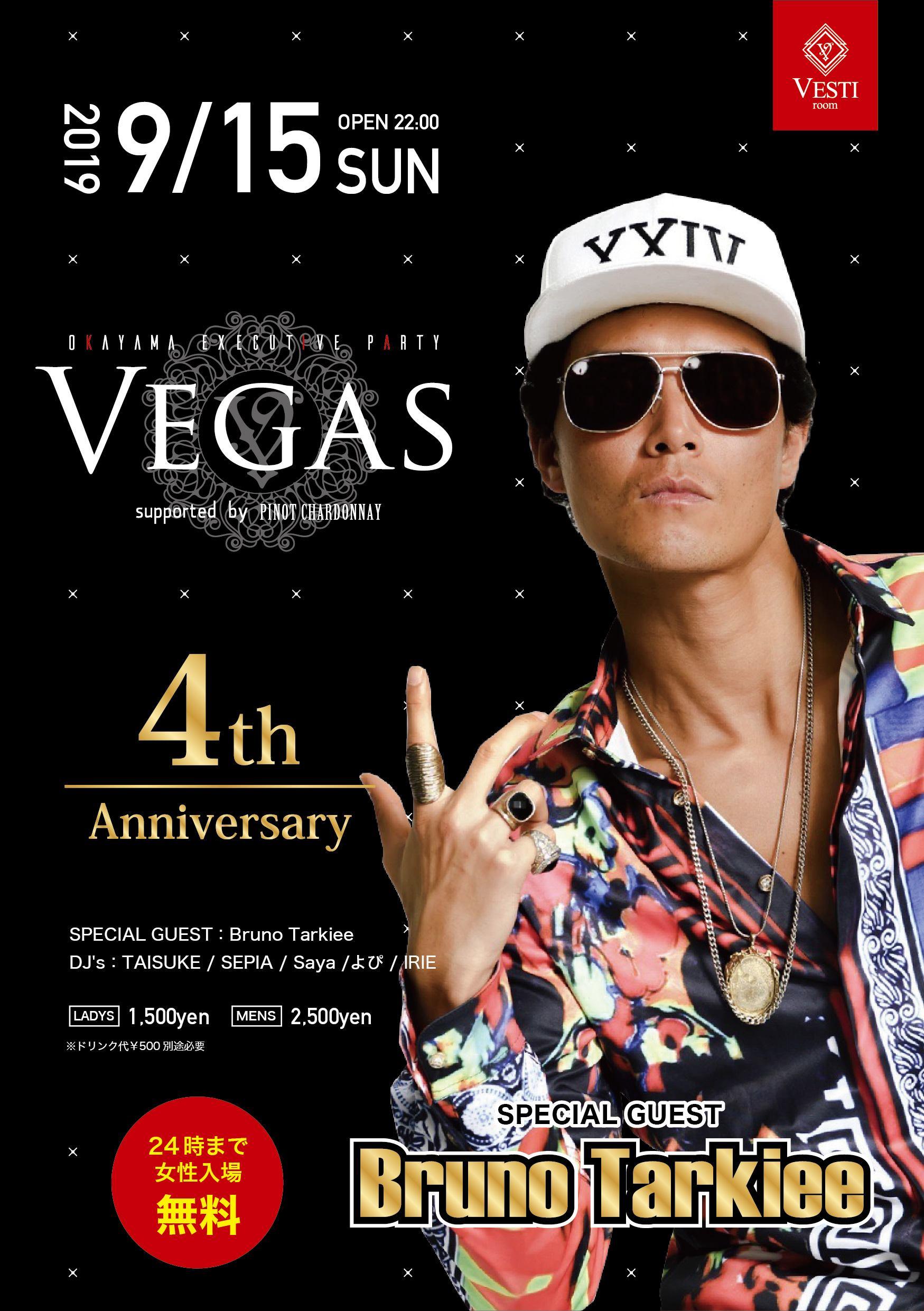 VEGAS 4th Anniversary PT2 ~feat Bruno Tarkiee~