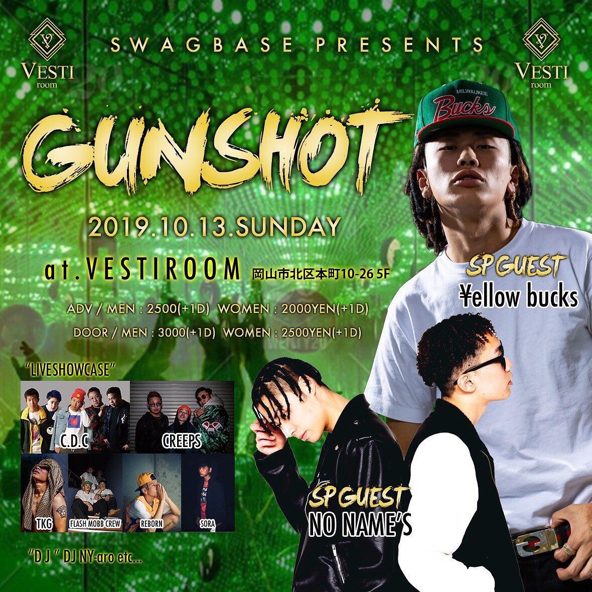 GUNSHOT feat ¥ellow bucks