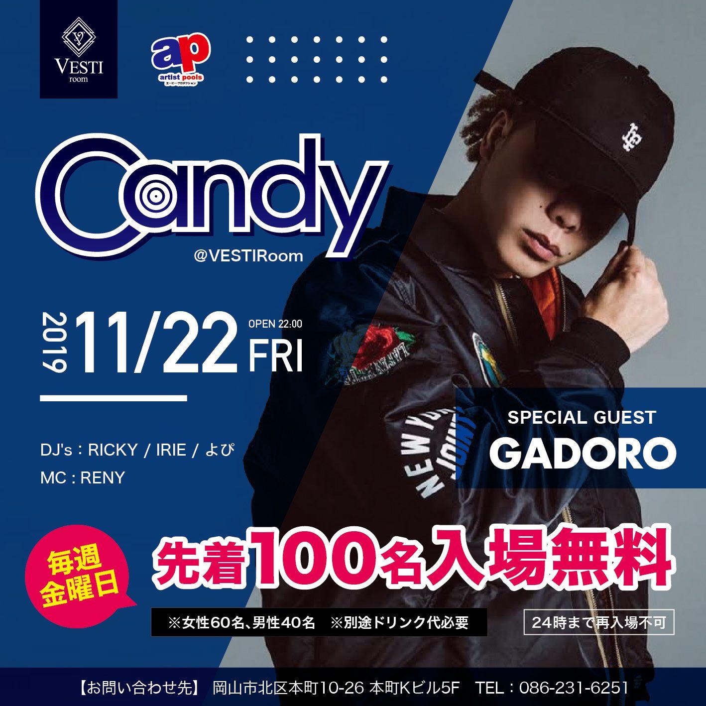 CANDY - SPECIAL GUEST GADORO -