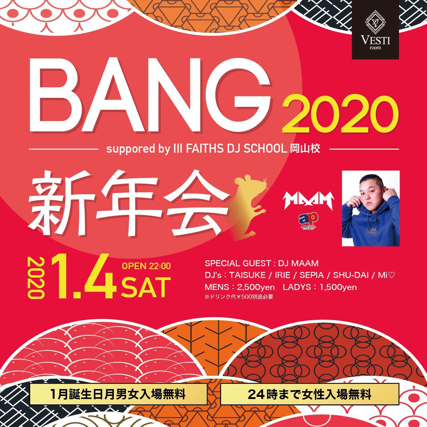 BANG ~2020新年会~