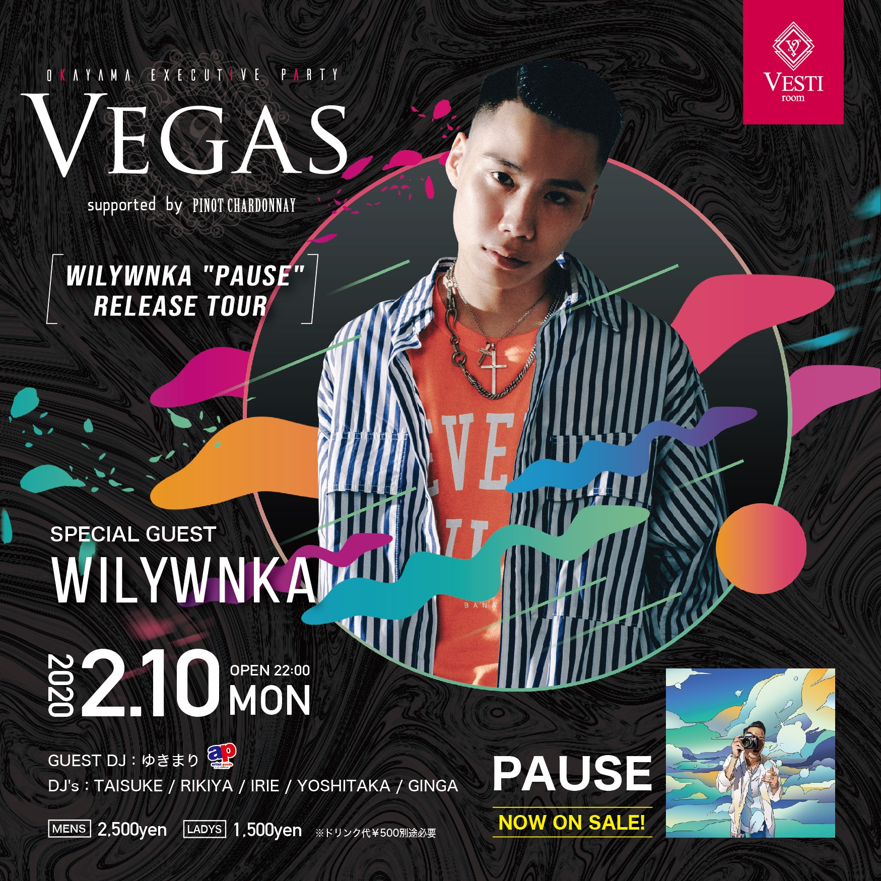 VEGAS 〜Special Guest WILYWNKA〜