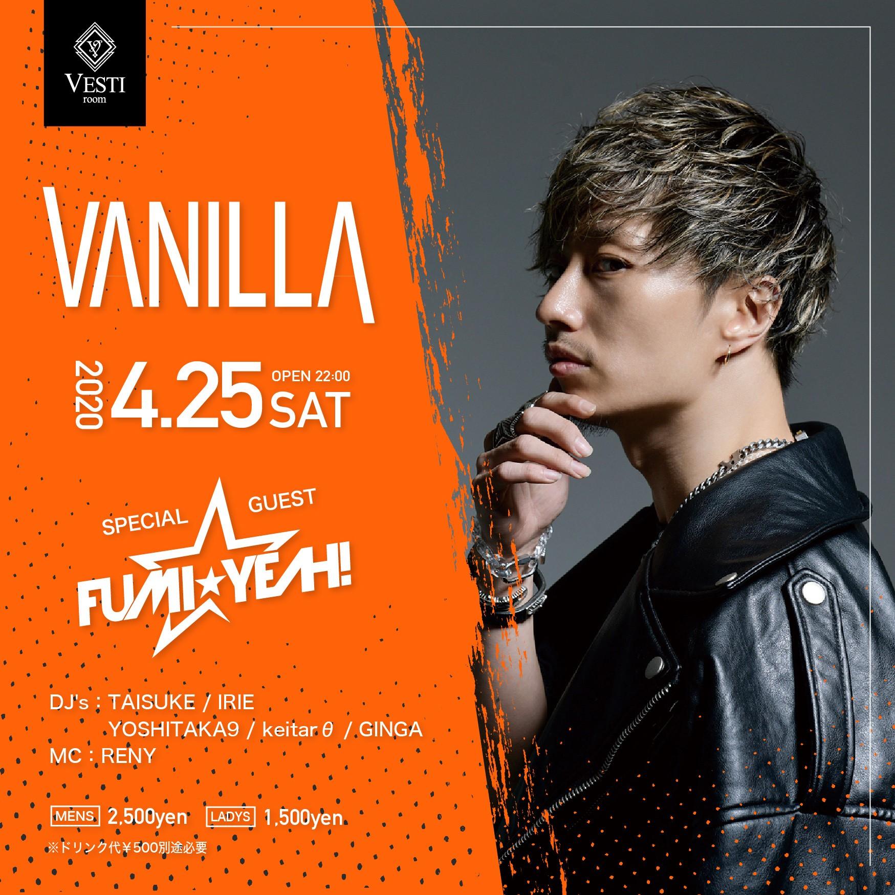 VANILLA ~SPECIAL GUEST DJ FUMI★YEAH!~