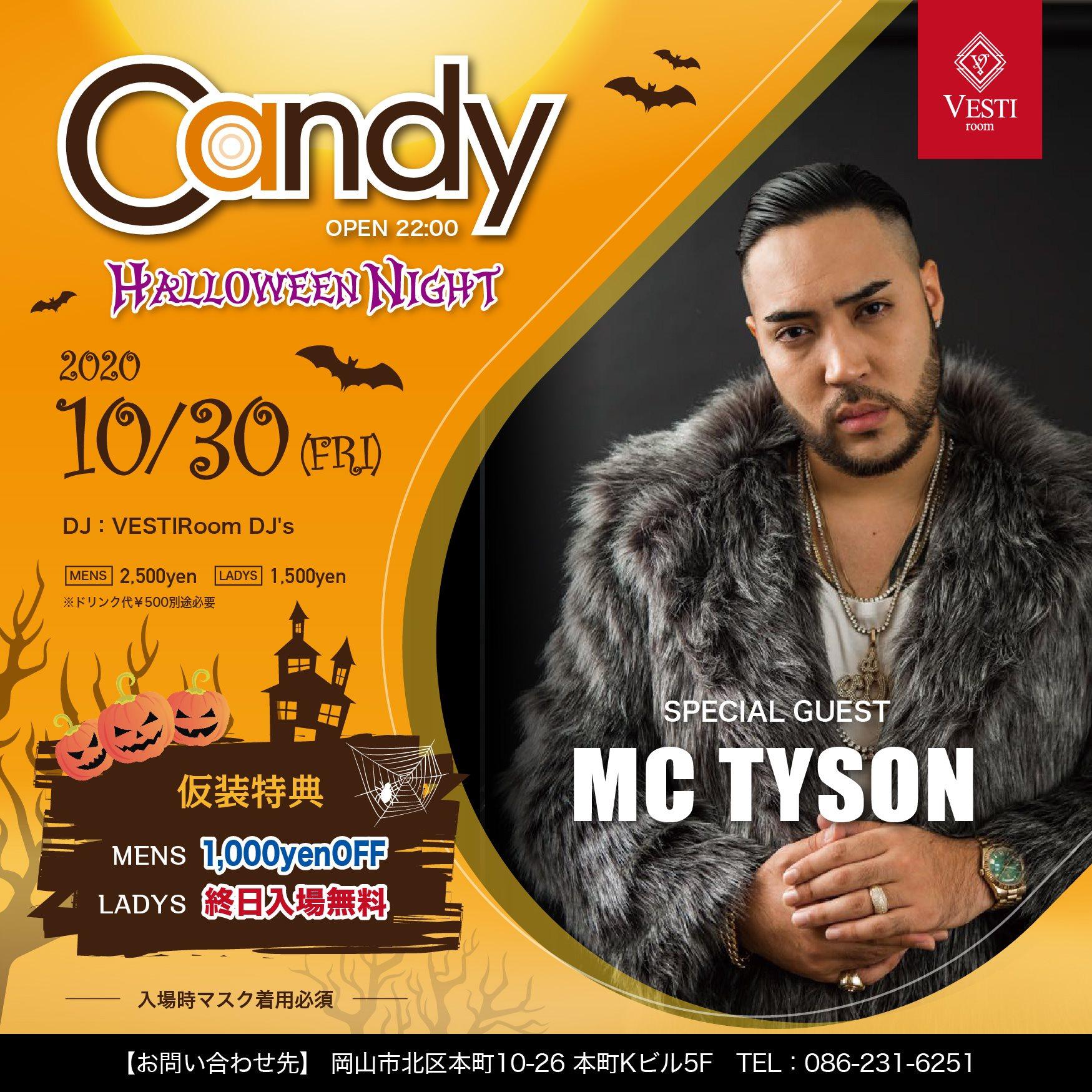CANDY ~Guest Live MC TYSON~