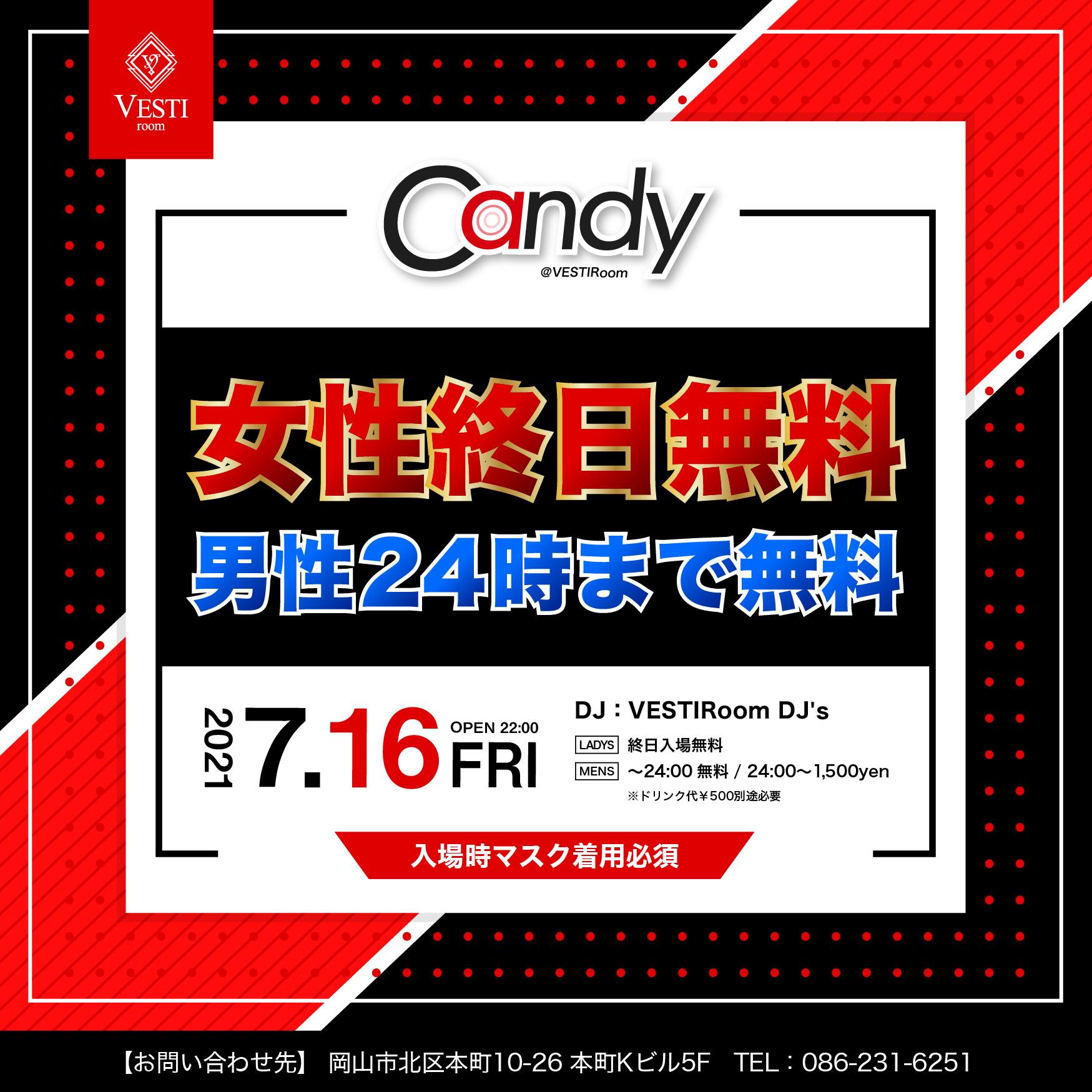 CANDY ~女性終日、男性24時まで入場無料~