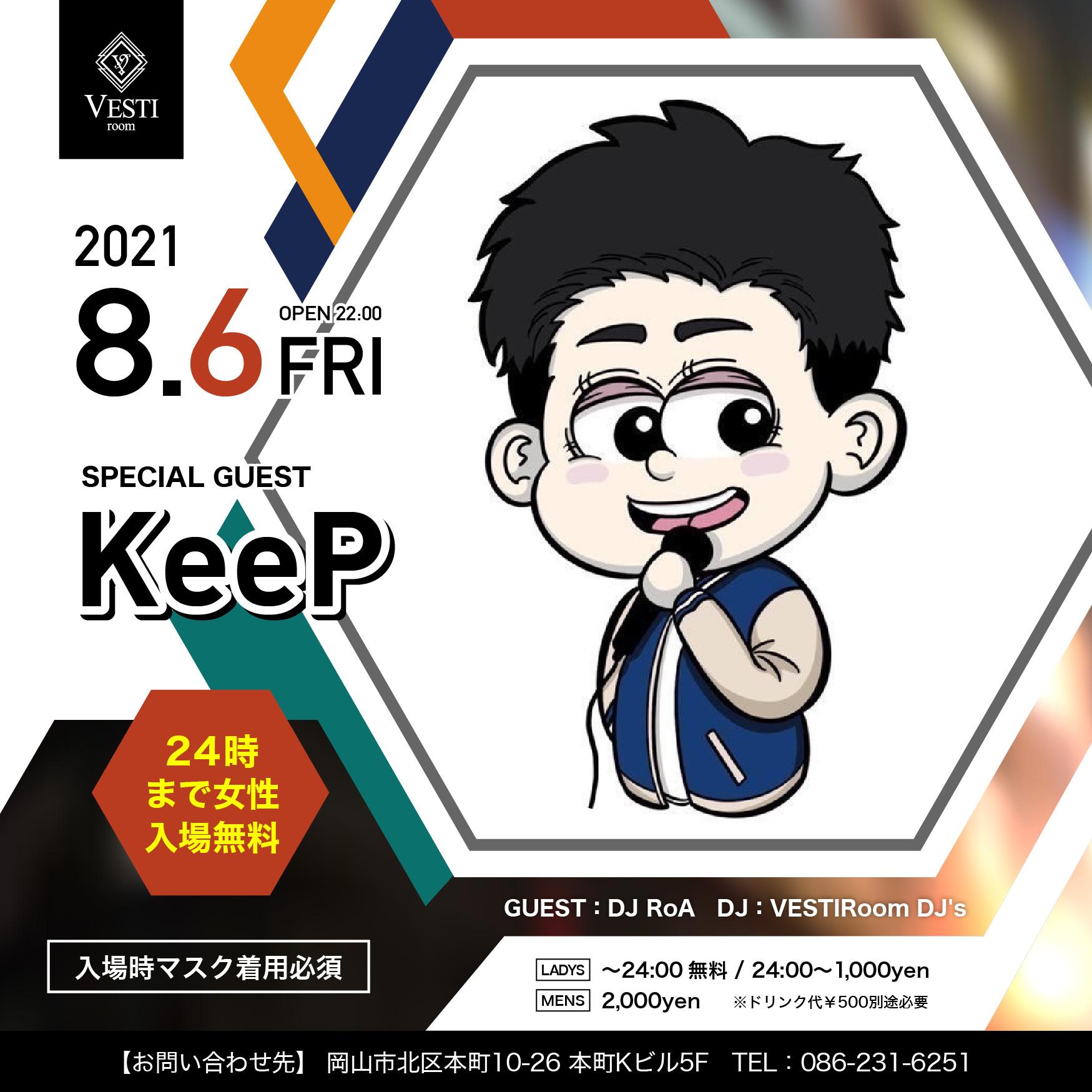 Special Guest : KeeP 24時まで女性入場無料