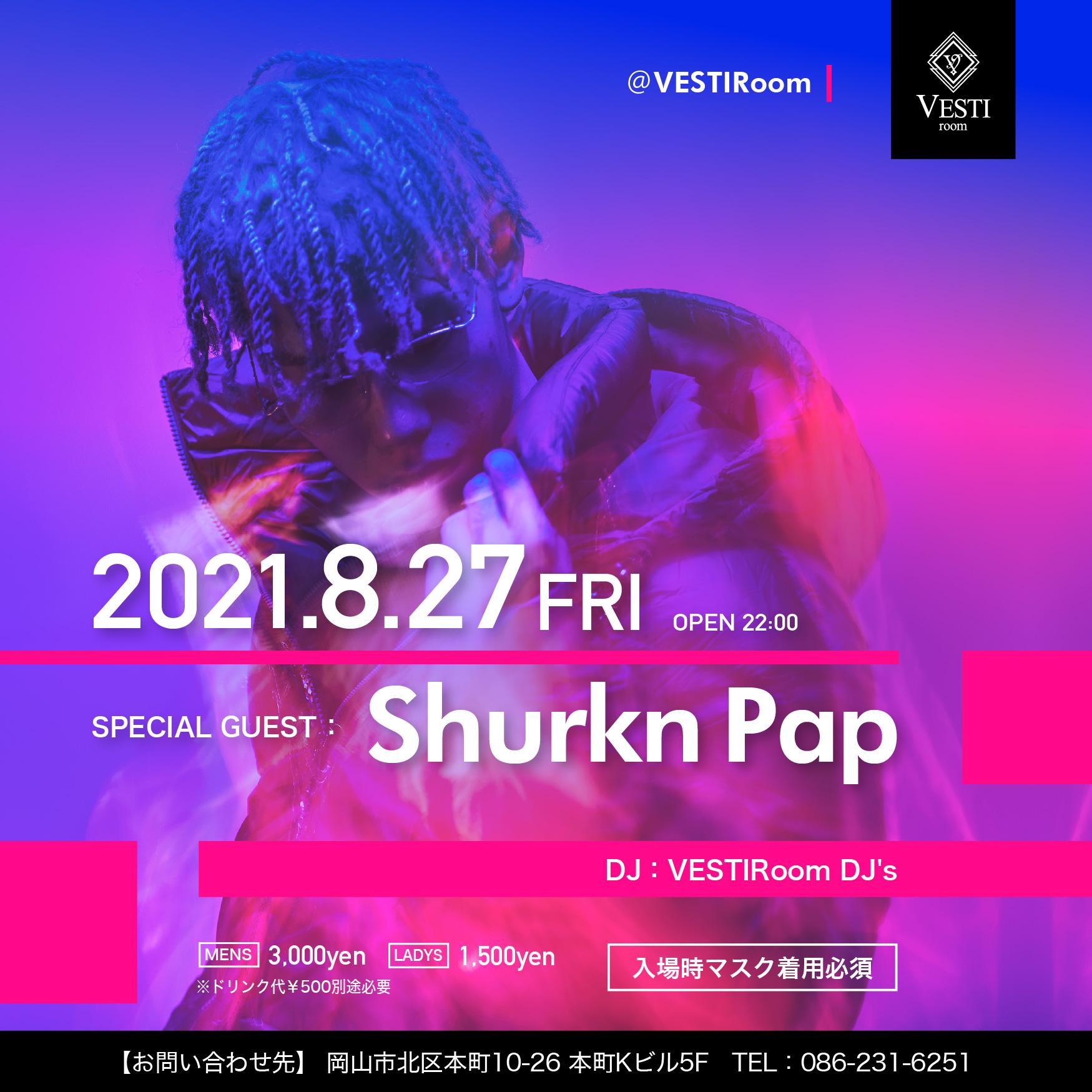 Special Guest : Shurken Pap